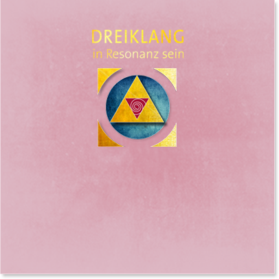 Dreiklang - In Resonanz sein